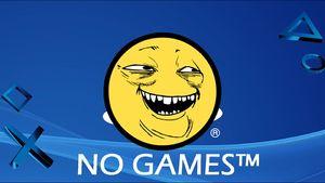 300px-PlayStationHasNoGames-(1).jpg
